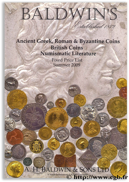 Ancient Greek, Roman & Byzantine Coins, British Coins, Numismatic Literature - Summer 2009 BALDWIN & Sons