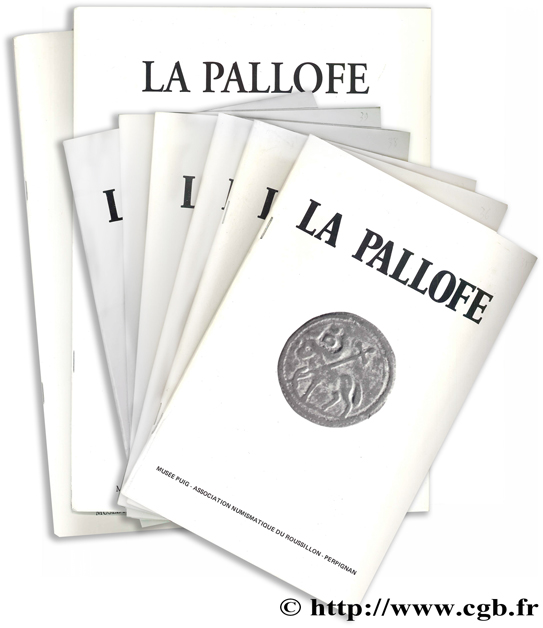 La Pallofe - Bulletins de l association numismatique du Roussillon