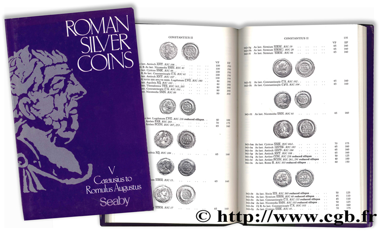 Roman Silver Coins - V - Carausius to Romulus Augustus SEABY H. A.