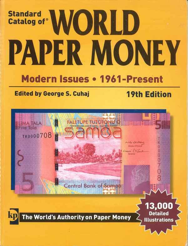 World paper money, modern issues (1961-Present) - 19th edition CUHAJ George S.