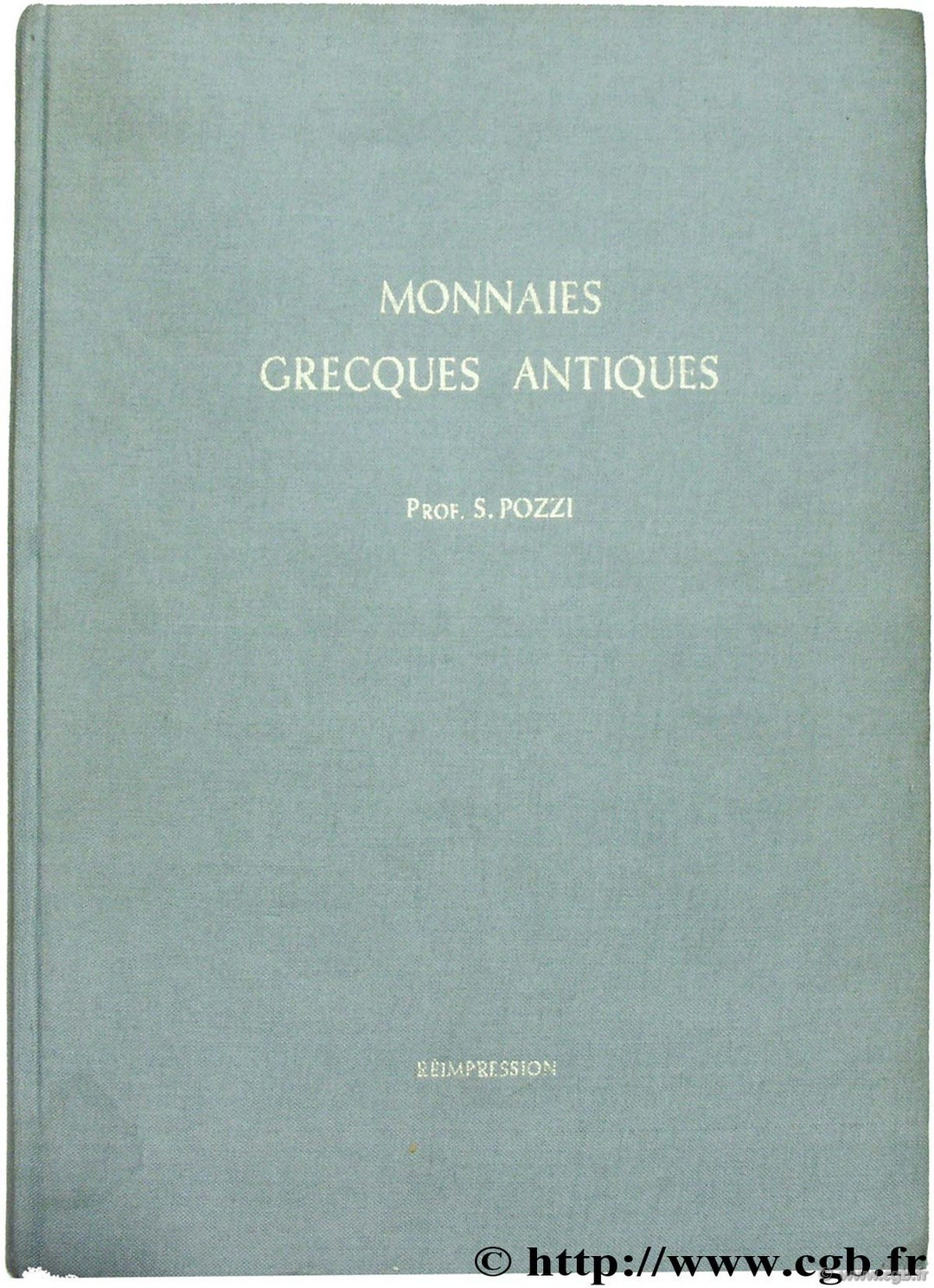 Catalogue des monnaies grecques antiques de l ancienne collection Pozzi
