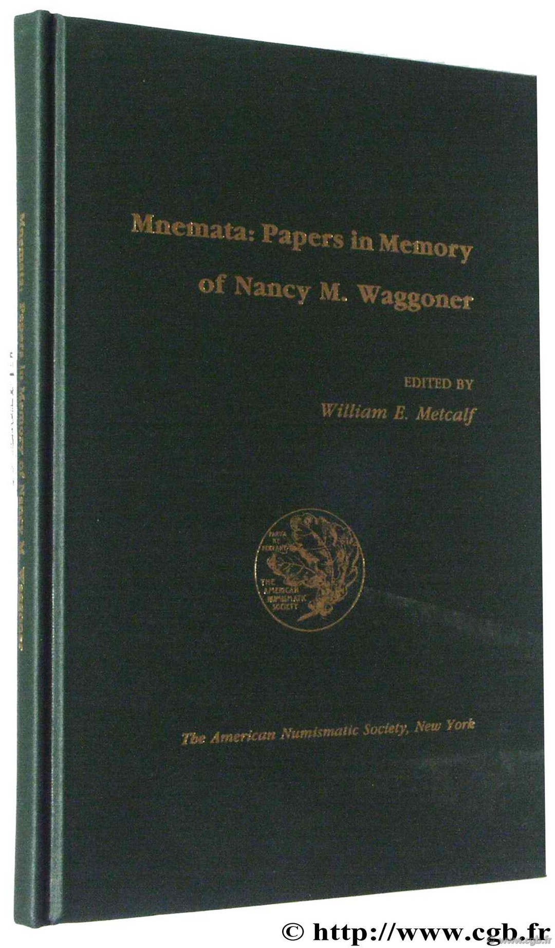 Mnemata : Papers in Memory of Nancy M. Waggoner, American Numismatic Society Divers