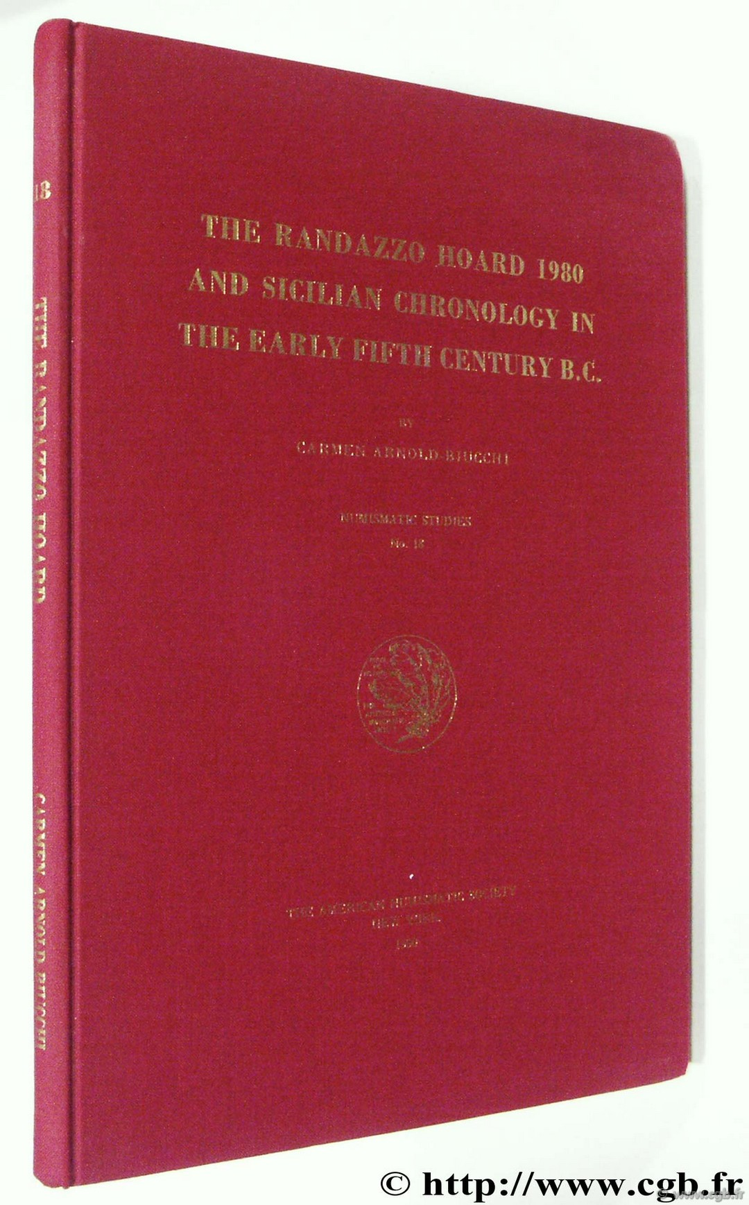 The Randazzo Hoard 1980 and Sicilian Chronology in the early fifth century B.C., Numismatic Studies 18, The American Numismatic Society ARNOLD-BUCCHI C.