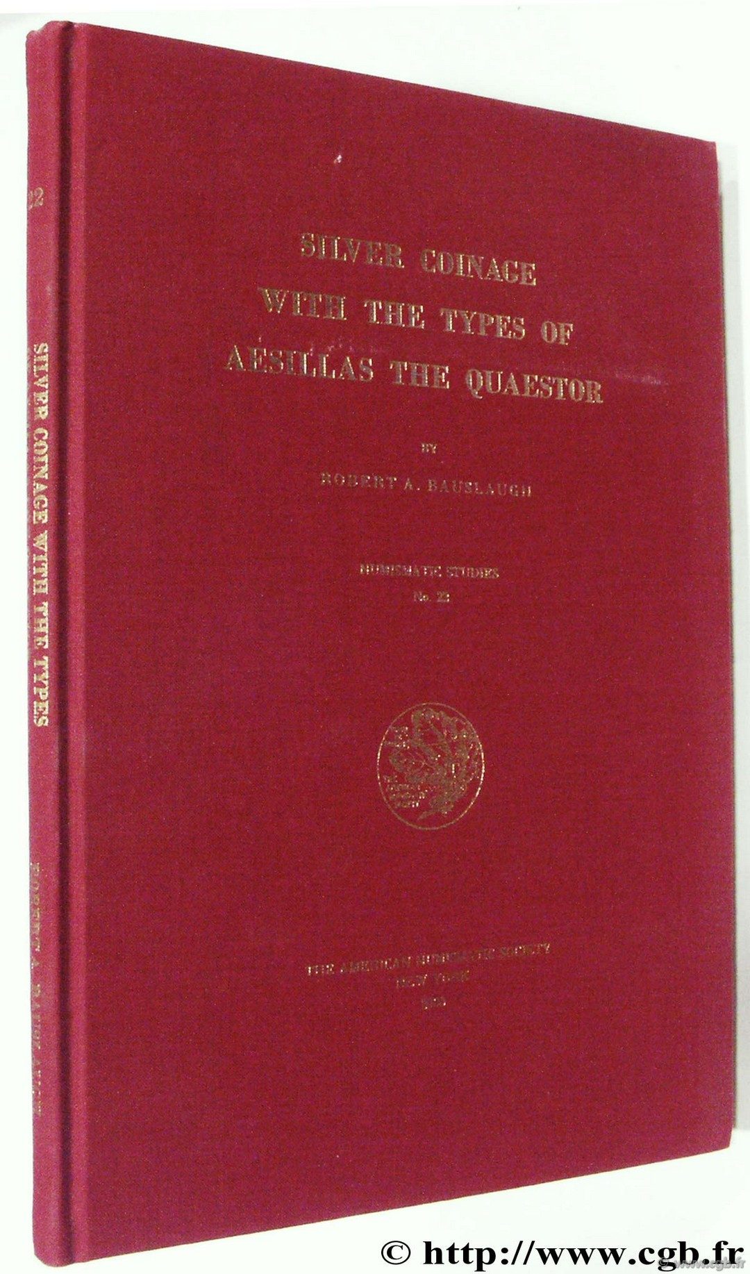 Silver Coinage with the Types of Aesillas the Quaestor, Numismatic Studies 22, The American Numismatic Society BAUSLAUGH R.-A.