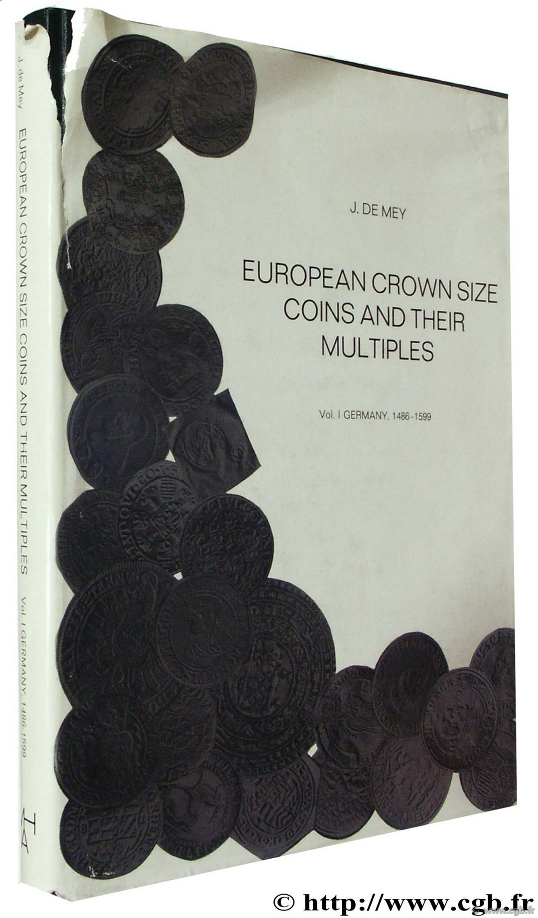 European Crown Size Coins and their Multiples MEY J. de