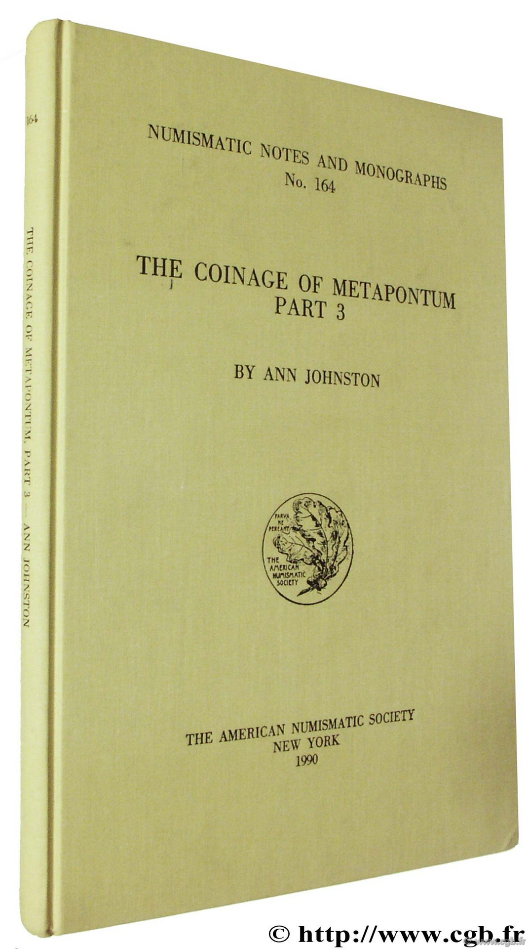 The Coinage of Metapontum, part 3, Numismatic Notes and Monographs n° 164, The American Numismatic Society JOHNSTON A.