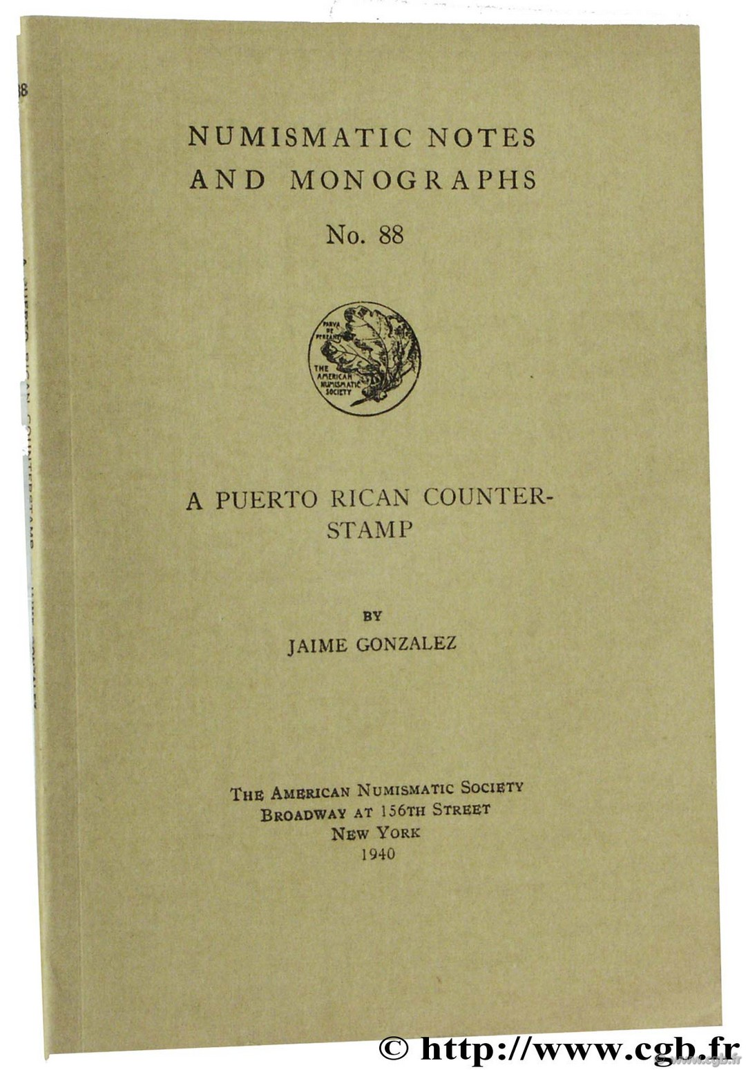 A Puerto Rican Counterstamp, The American Numismatic Society GONZALEZ J.