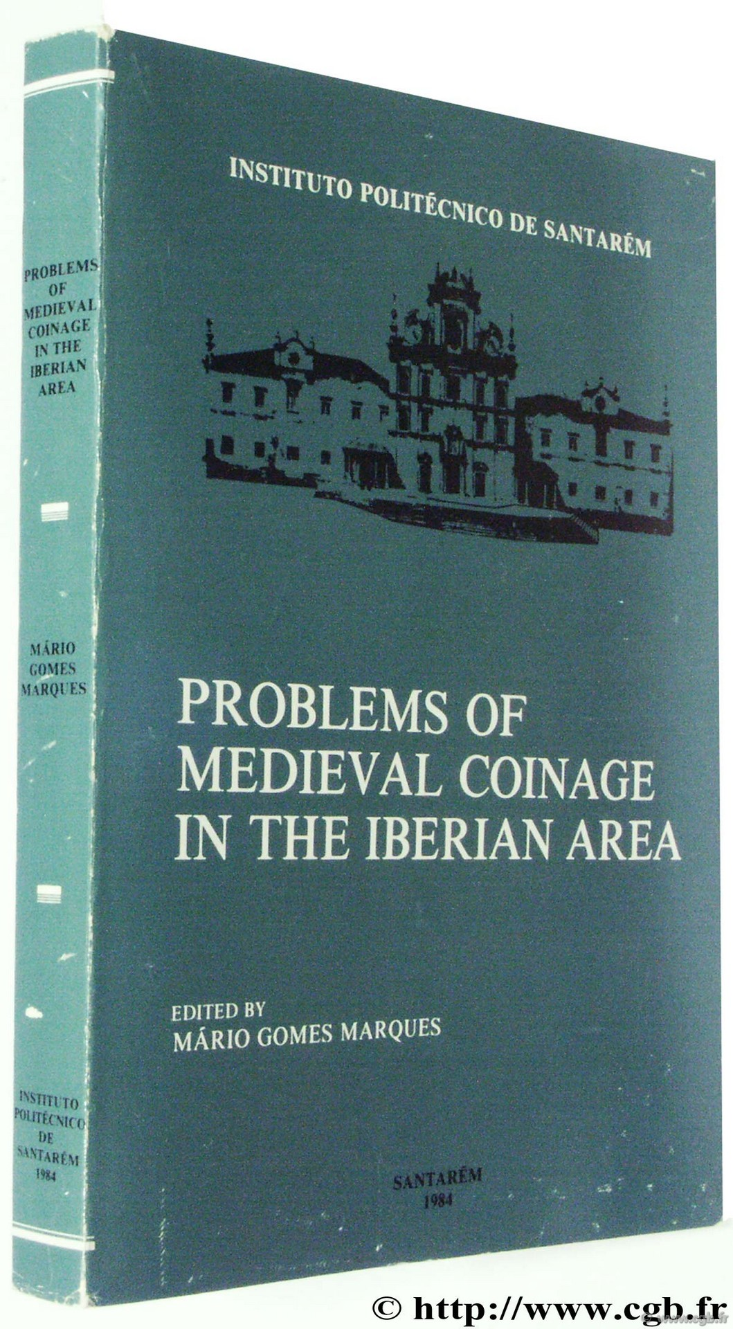 Problems of Medieval Coinage in the Iberian Area GOMES MARQUES M.