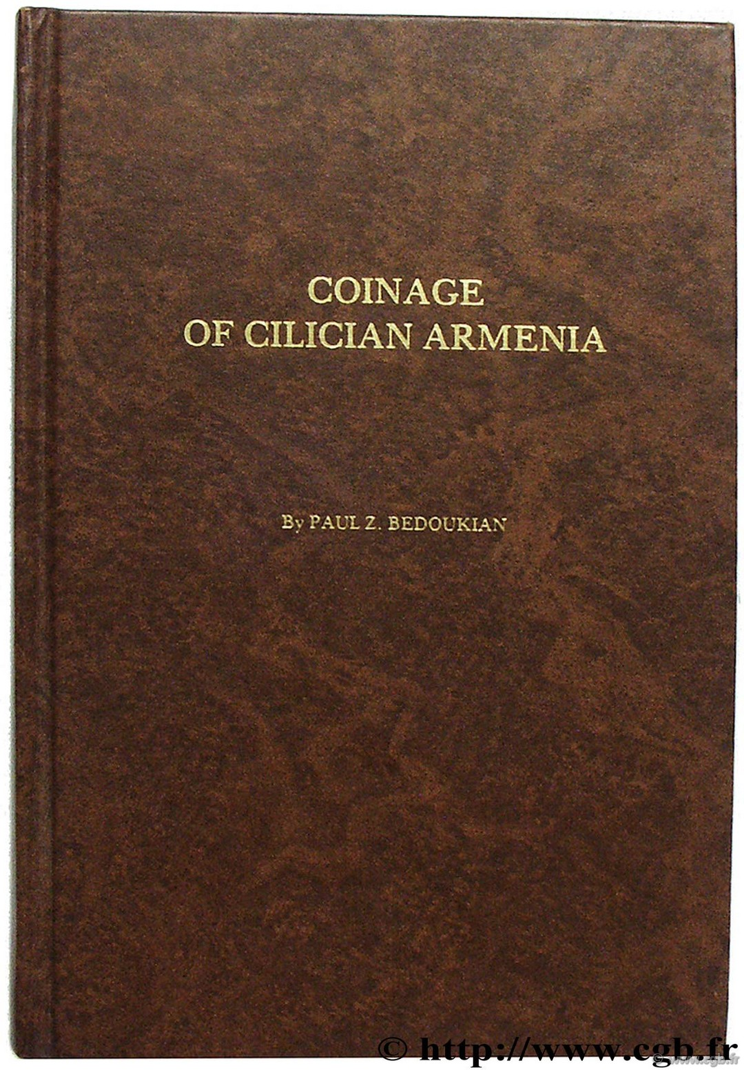 Coinage of Cilician Armenia, revised edition BEDOUKIAN P.-Z.