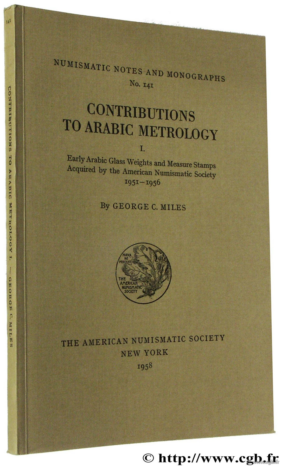Contributions to Arabic Metrology, I MILES G.-C.