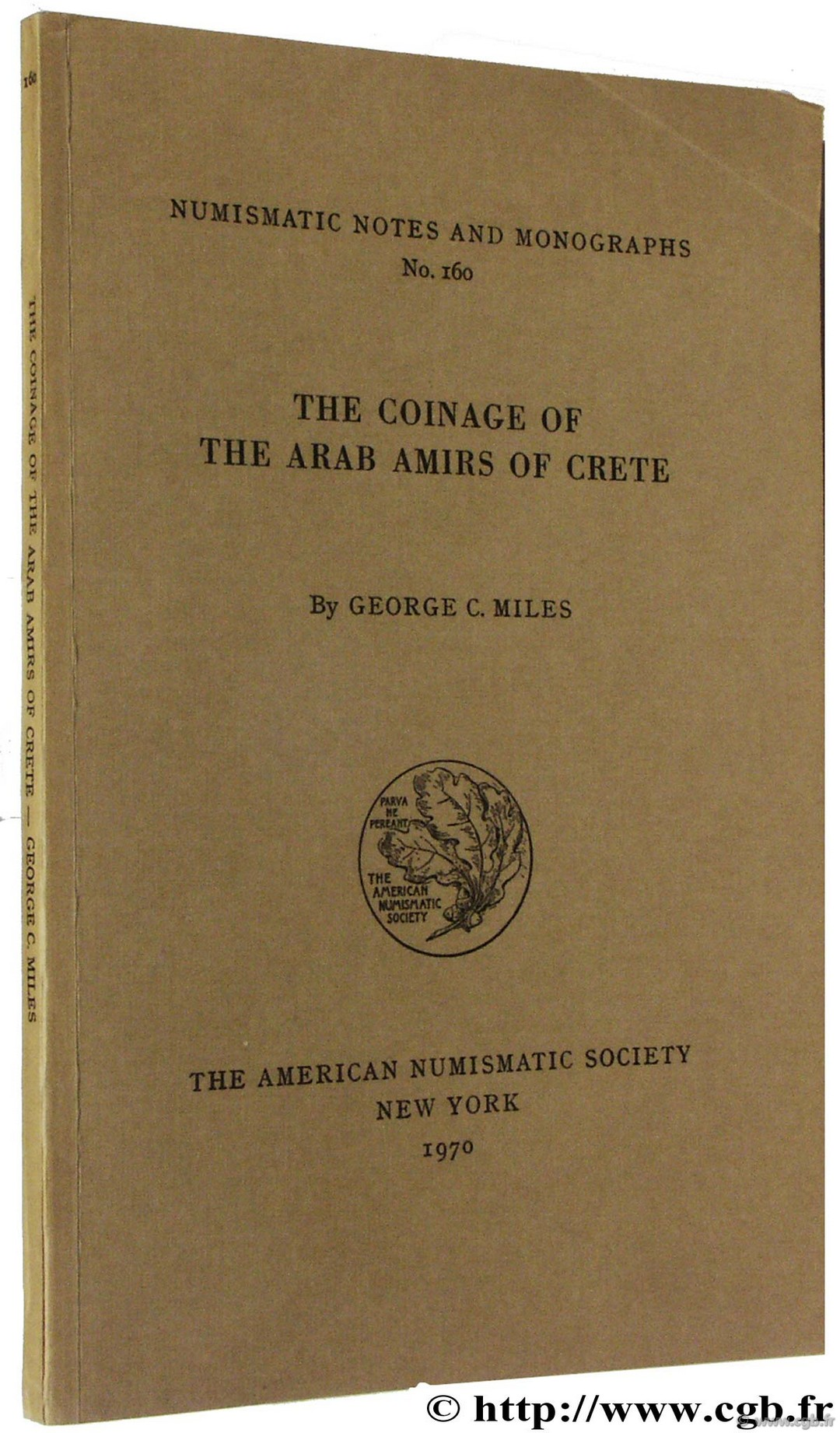 The Coinage of the Arab Amirs of Crete, NNM n° 160 MILES G.-C.