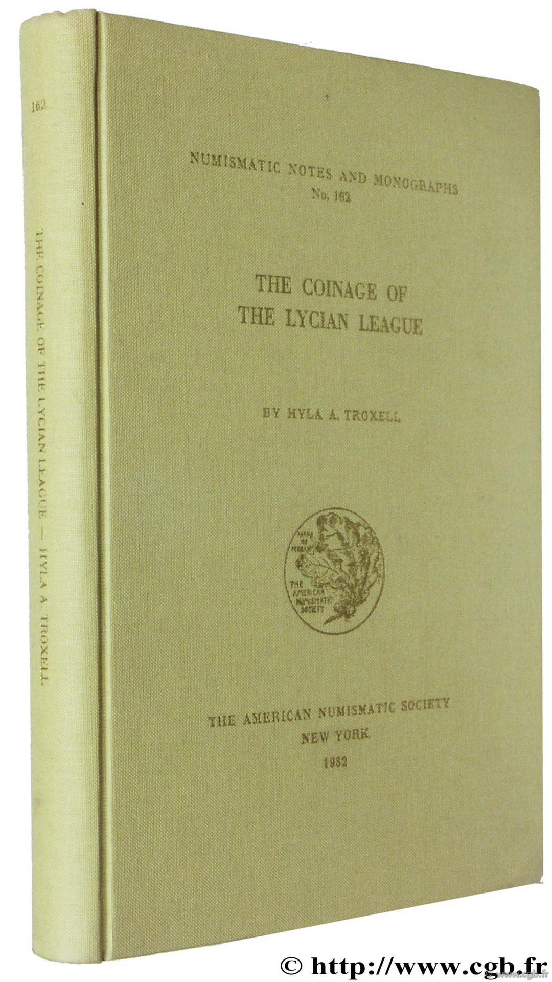The Coinage of the Lycian League, NNM n° 162 TROXELL H.-A.