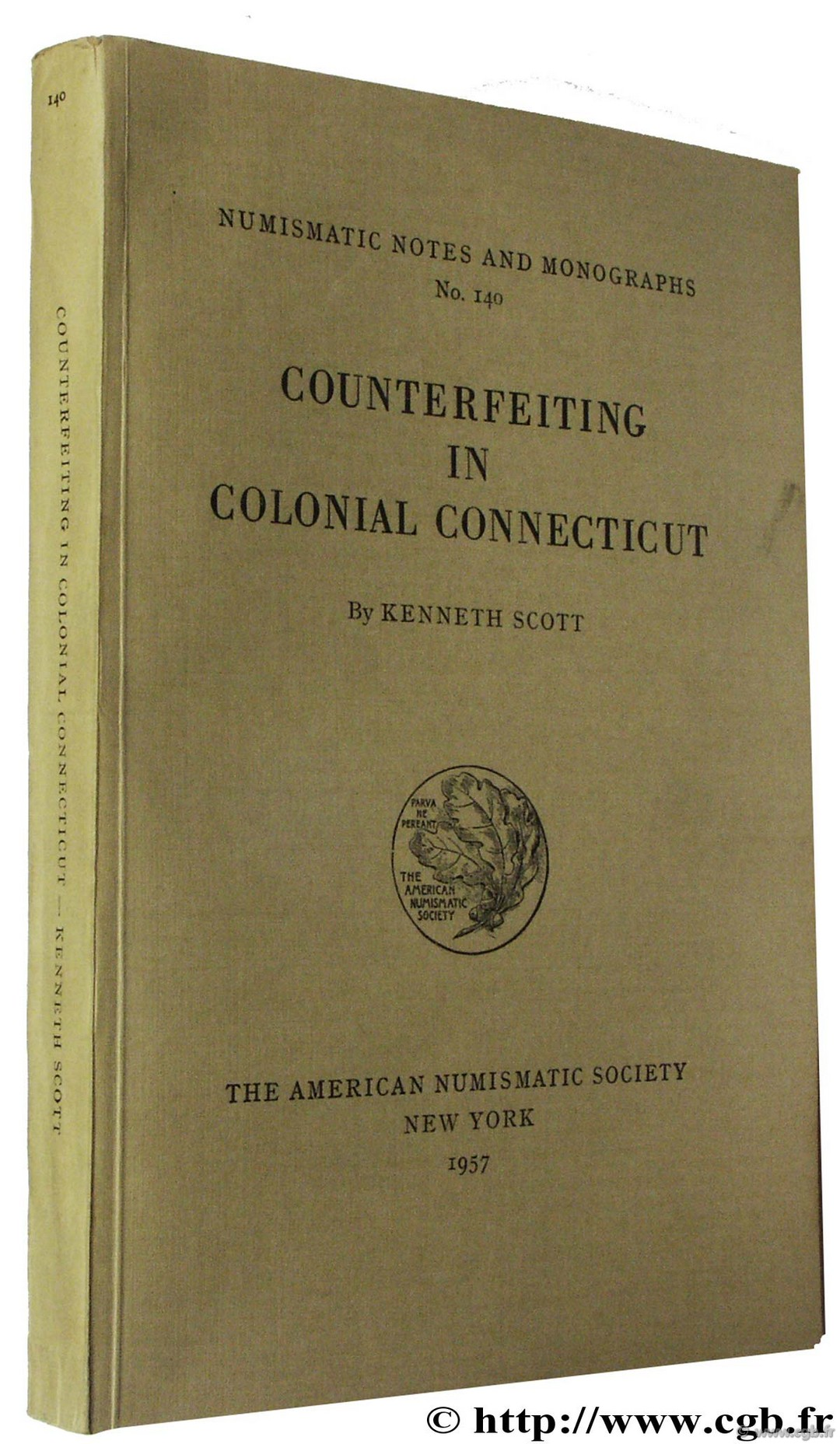Counterfeiting in Colonial Connecticut, NNM n° 140 SCOTT K.