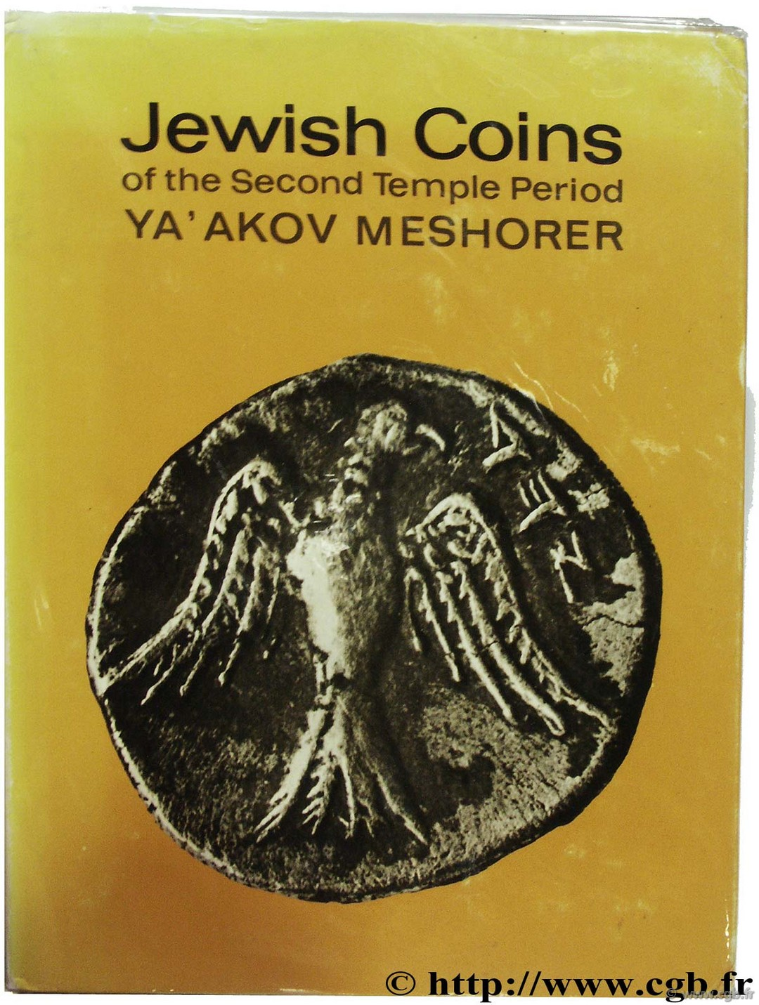 Jewish Coins of the Second Temple Period MESHORER Y.