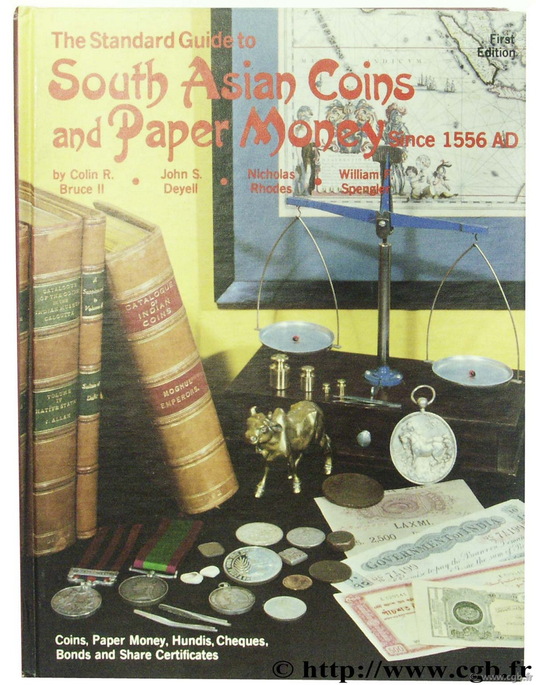 The Standard Guide to South Asian Coins and Paper Money since 1556 AD BRUCE II C.-R., DEYELL J.-S., RHODES N., SPENGLER W.-F.