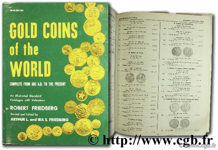 Gold coins of the world from ancient times to the present - 5th edition FRIEDBERG A.-L., FRIEDBERG I.-S.