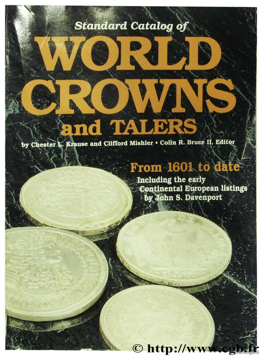 Standard Catalogue of World Crowns and Thalers, from 1601 to date KRAUSE C.-L., MISHLER C.