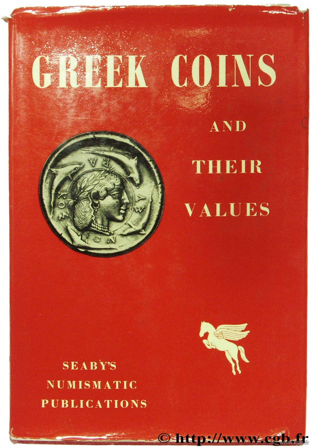 Greek coins and their values - 2nd edition SEAR D.-R.