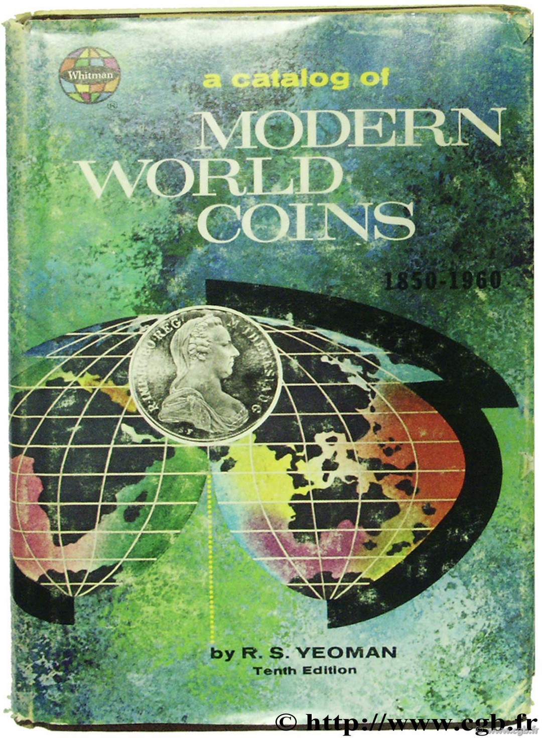 A catalog of modern world Coins 1850-1964 - tenth edition YEOMAN R.-S.