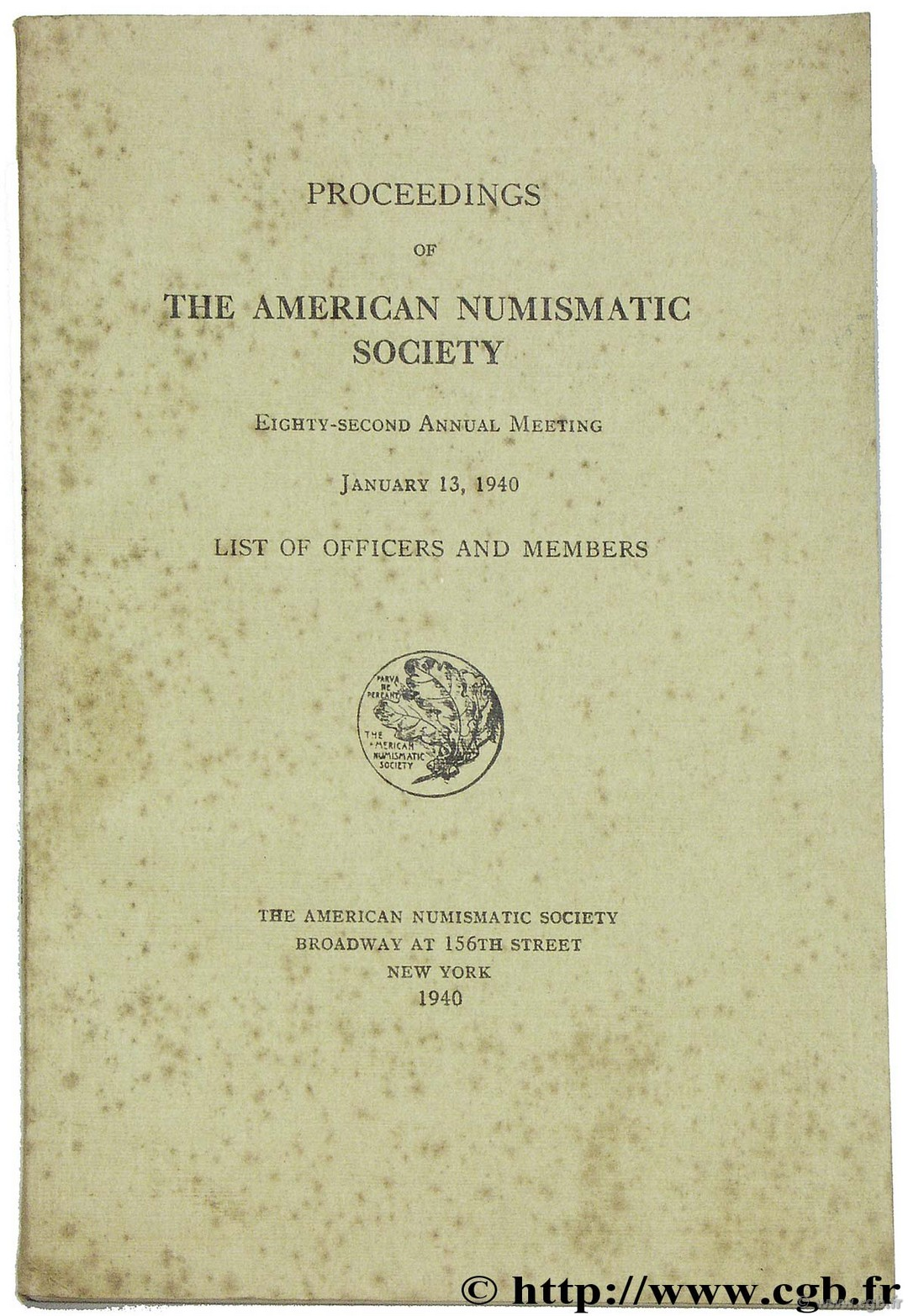Proceendings of the american numismatic society eighty-second annual meeting