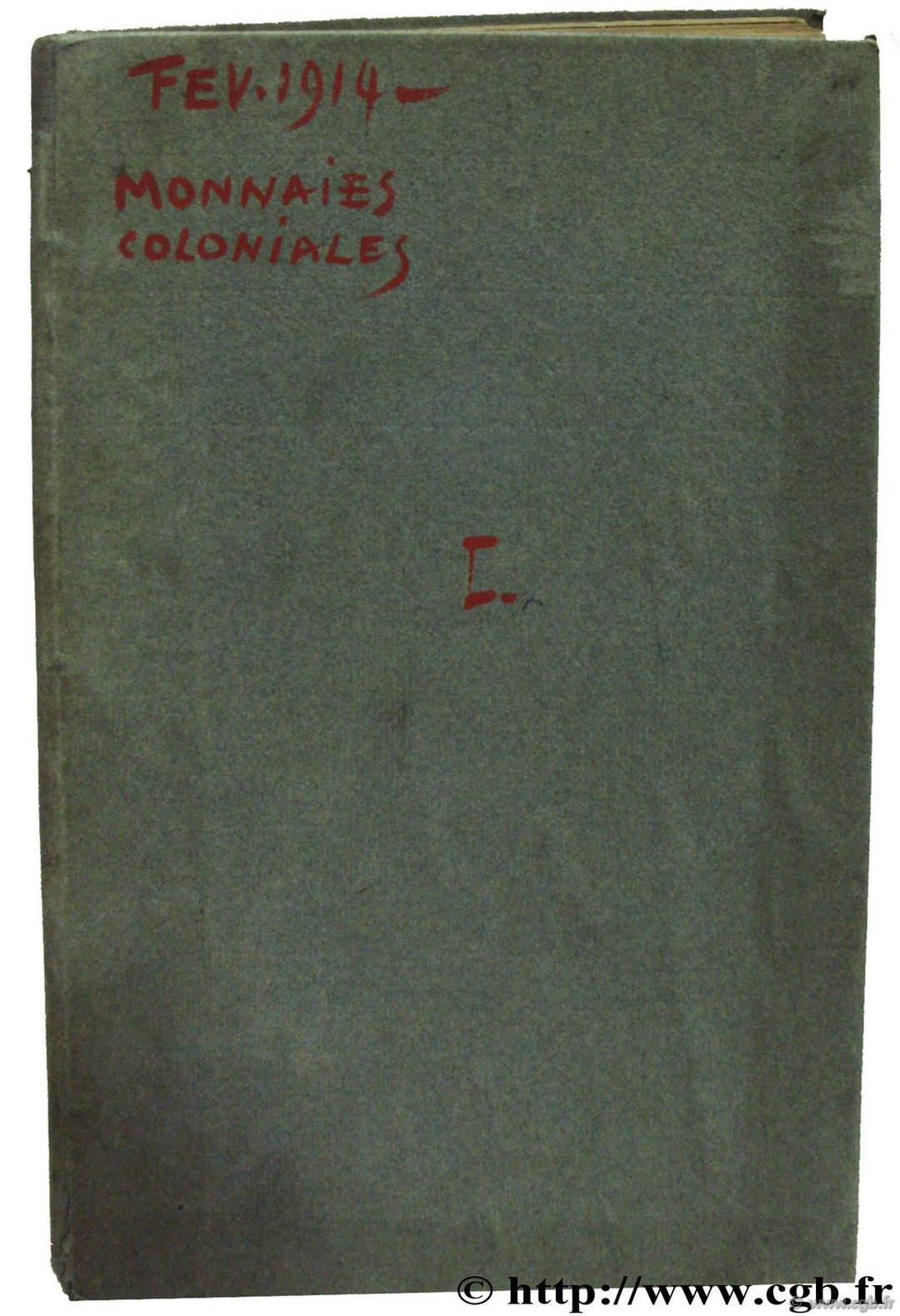 Monnaies coloniales - Collection Henry Thomas Grogan