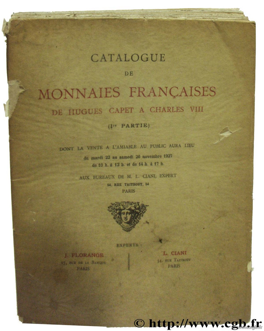 Catalogue de monnaies françaises de Hugues Capet à Charles VIII (collection Marchéville) Collection Marchéville FLORANGE J., CIANI L.