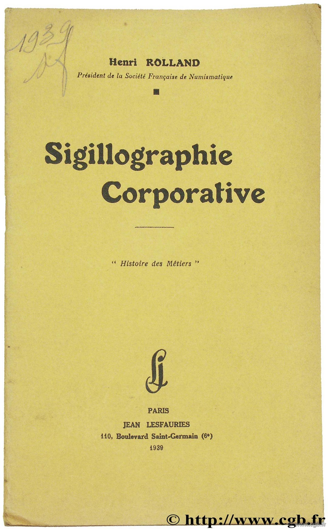 Sigillographie Corporative ROLLAND H.