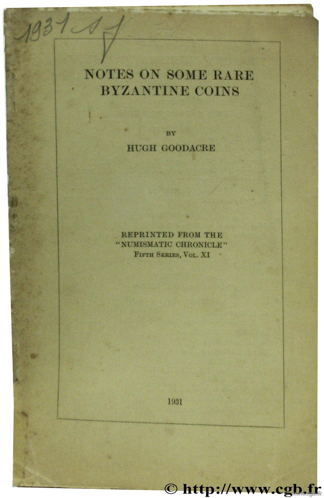 Notes on some rare Byzantine coins GOODACRE H.