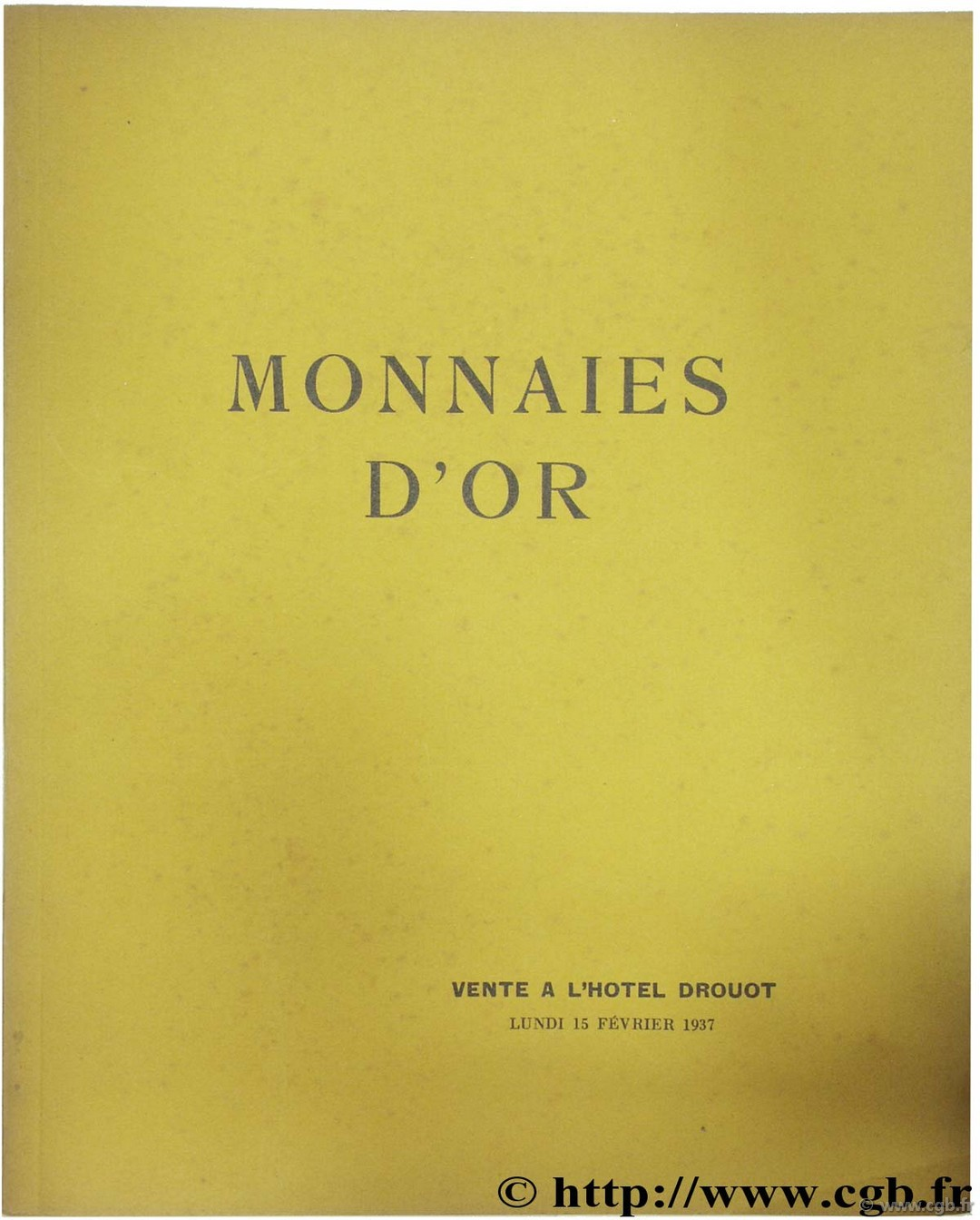 Monnaies d or - Collection M.-B. CIANI L.