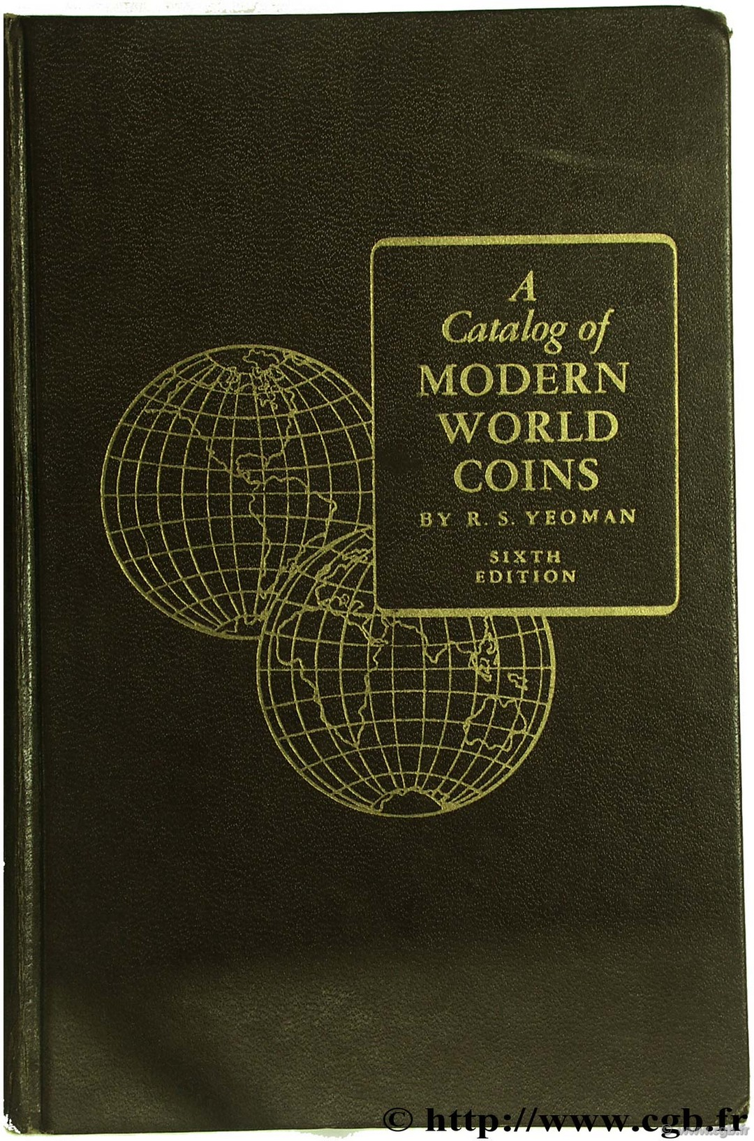 A catalog of Modern World Coins 1850-1964 first edition YEOMAN R.-S.
