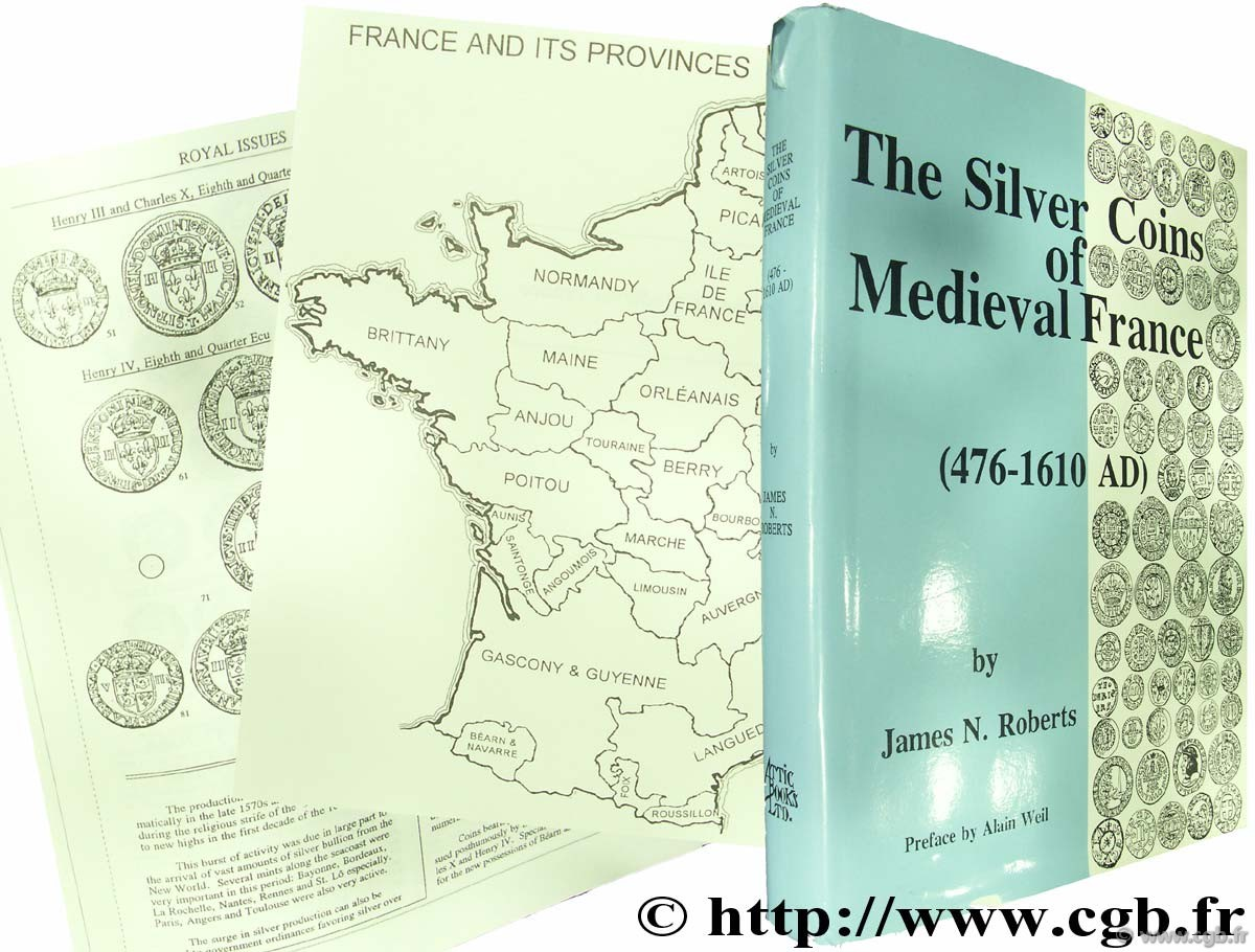 The silver coins of medieval France (476-1610 AD) ROBERTS J.-N.