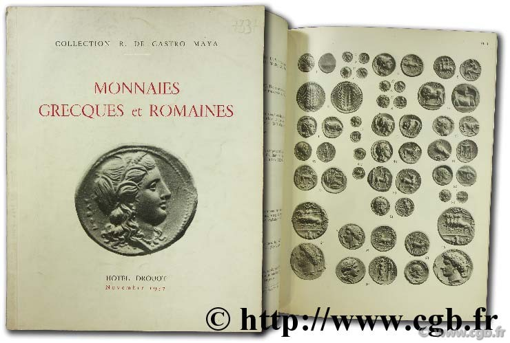 Collection R. de Castro Maya. Monnaies grecques et romaines BOURGEY É.