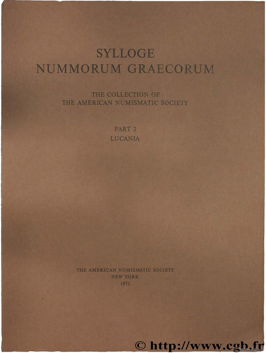 Sylloge Nummorum Graecorum (S.N.G.), The collection of the American Numismatic Society, part II, Lucania
