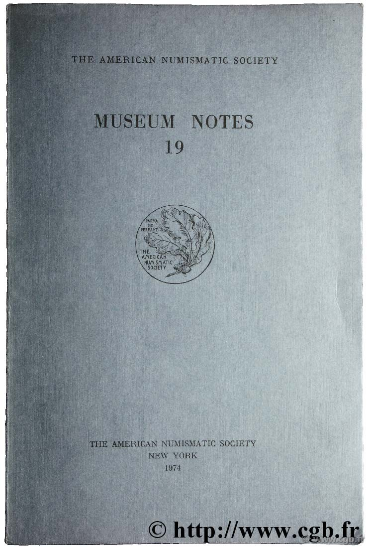 Museum notes 19 - the american numismatic society