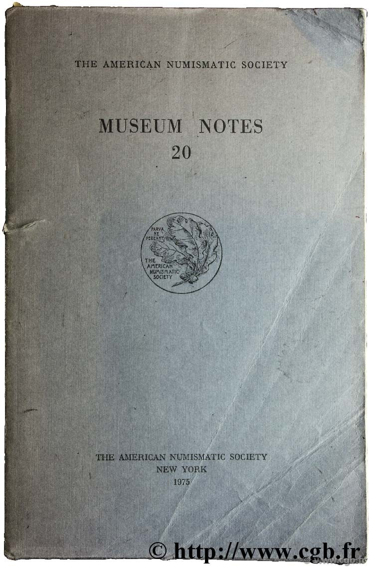 Museum notes 20 - the american numismatic society