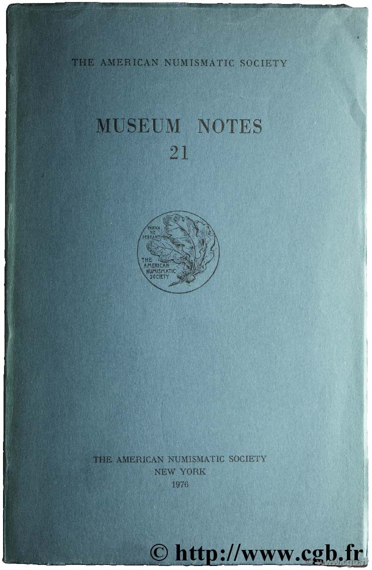 Museum notes 21 - the american numismatic society