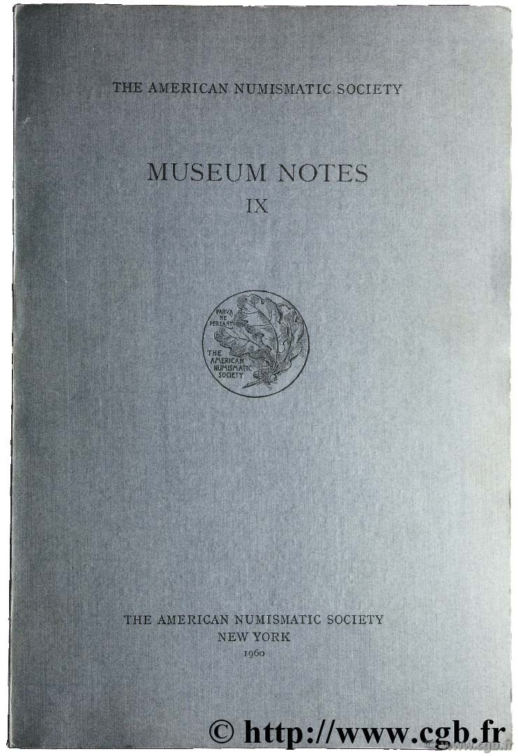 Museum notes IX - the american numismatic society