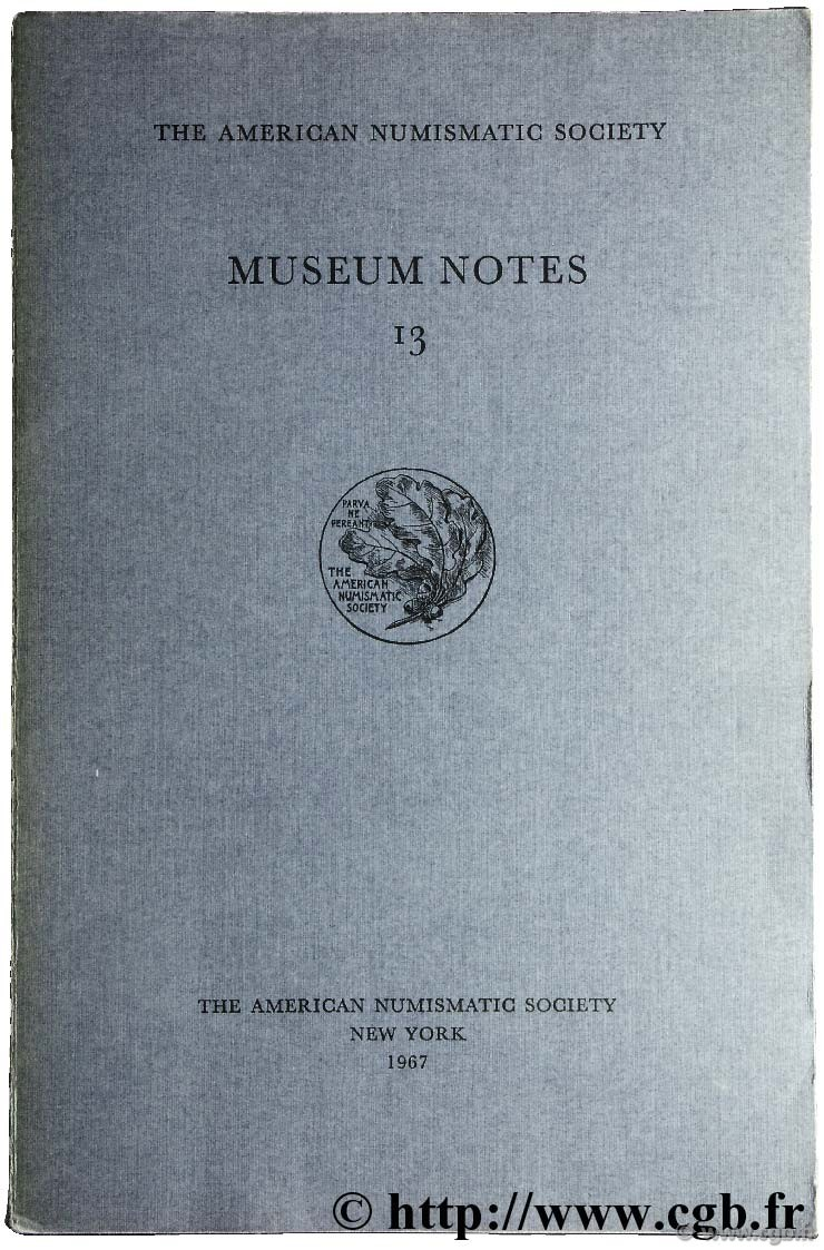 Museum notes 13 - the american numismatic society