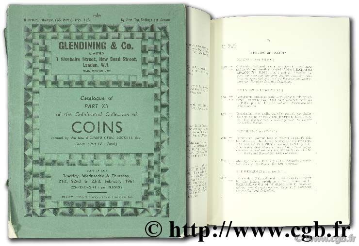 Catalogue of part XII of the celebrated collection of coins formed by the late Richard Cyril Lockett, Esq. Greek part IV