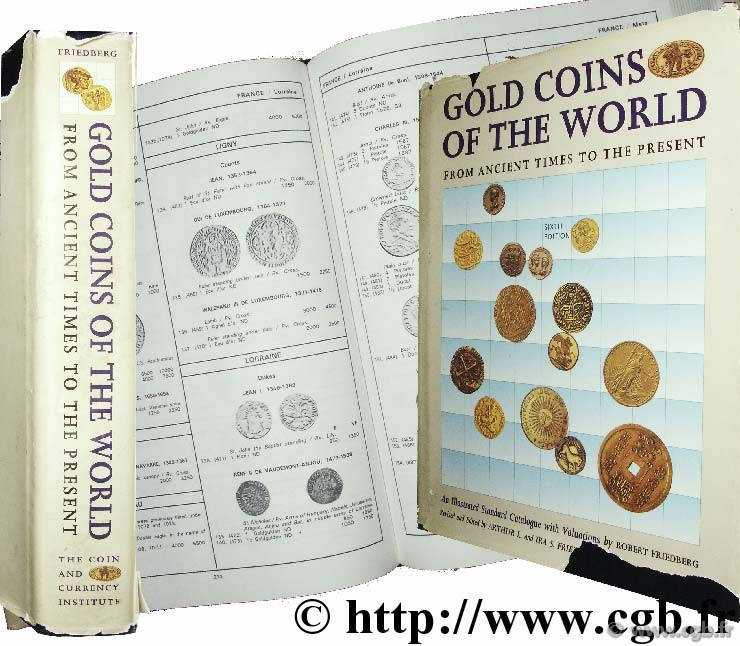 Gold Coins of the World from Ancient Times to the Present, 6th edition FRIEDBERG Arthur L., FRIEDBERG I.-S.