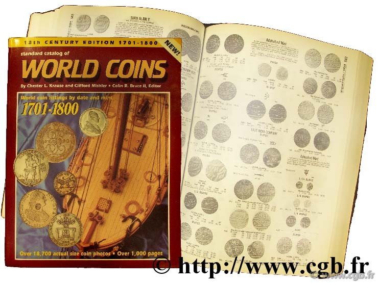 Standard catalog of world coins - 1701 - 1800 KRAUSE Chester L., MISHLER Clifford