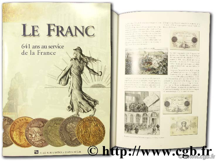 Le Franc, 641 ans au service de la France Collectif