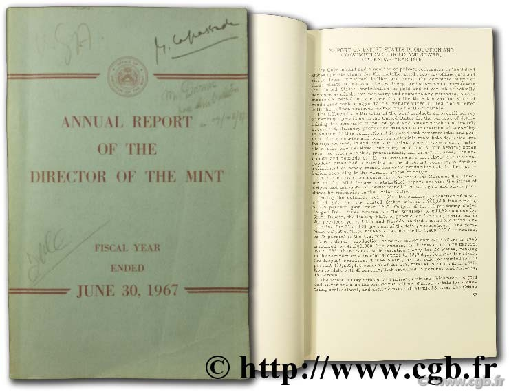 Annual Report of the director of the mint for the fiscal year ended June 30 1967 including report on the production of the precious metal during the calendar year 1966