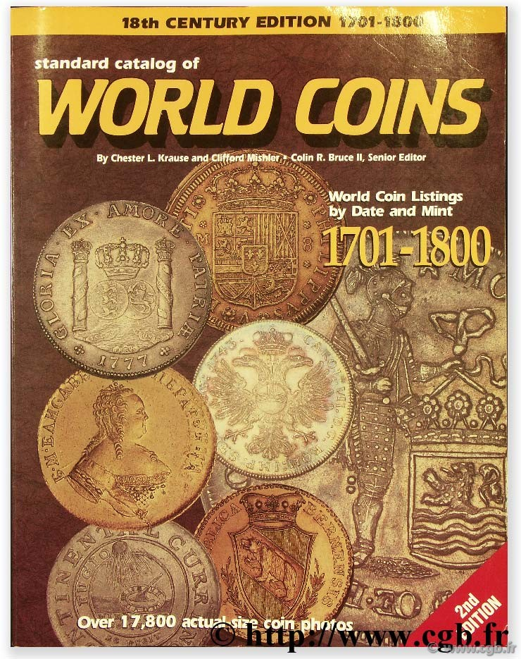 Standard catalog of world coins, 1701 - 1800 KRAUSE C.-L., MISHLER C.
