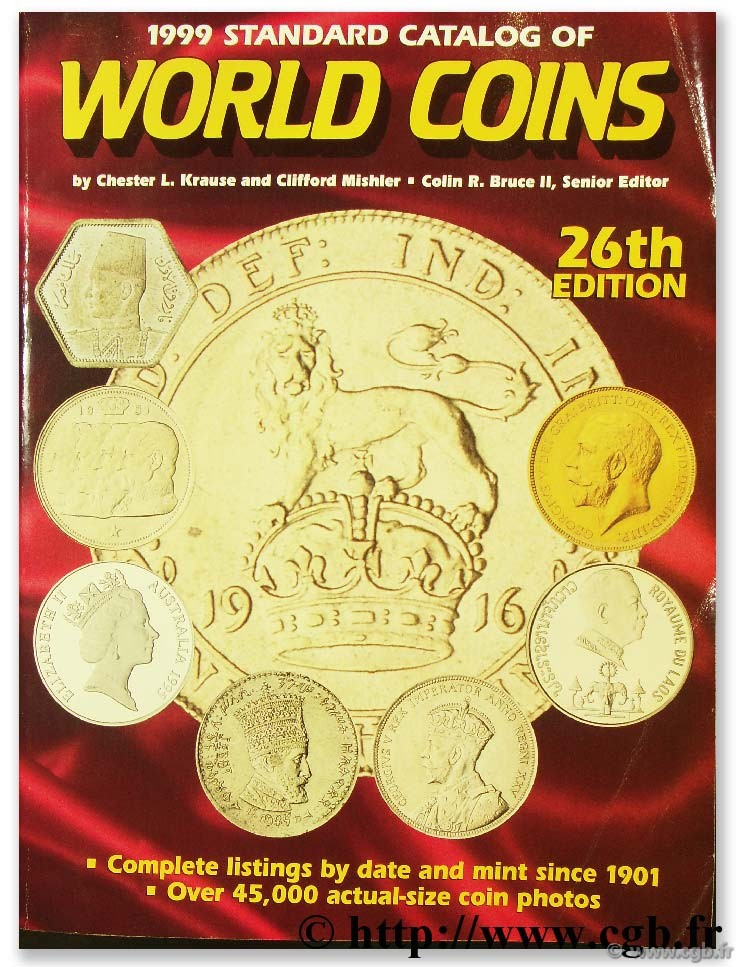 Standard catalog of world coins, 1999 sous la direction de Colin R. BRUCE II, avec MICHAEL T.