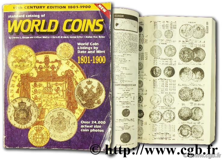 Standard catalogue of world coins, 1801 - 1900 KRAUSE C.-L., MISHLER C.