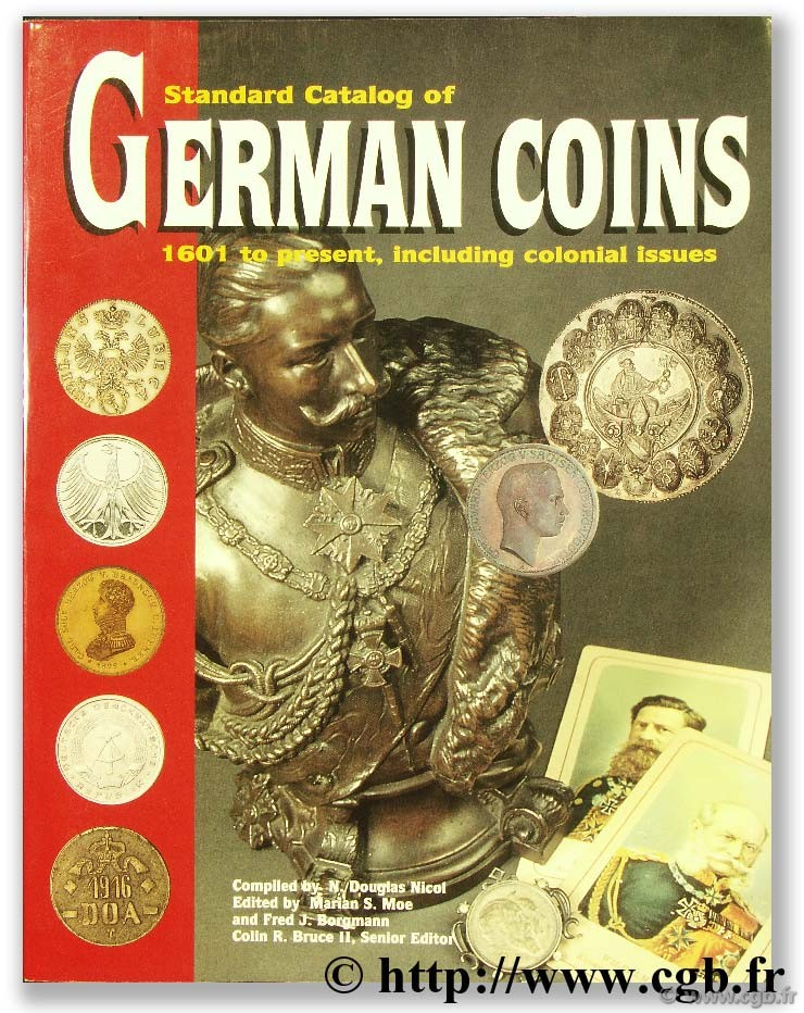 Standard Catalogue of German Coins 1601 to present, including colonial issues KRAUSE C.-L., MISHLER C.