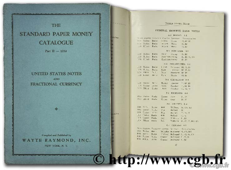 The standard paper money catalogue - part II - 1950 - United States notes and fractionnal currency WAYTE R.