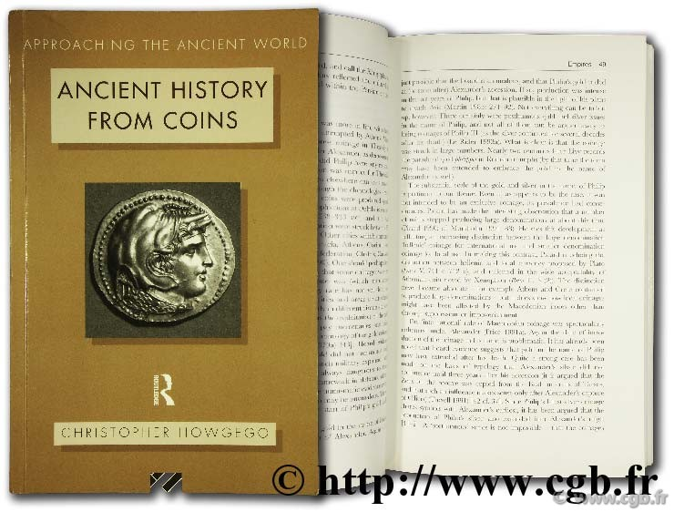 Ancient history from coins - Approaching the ancient world HOWGEGO C.