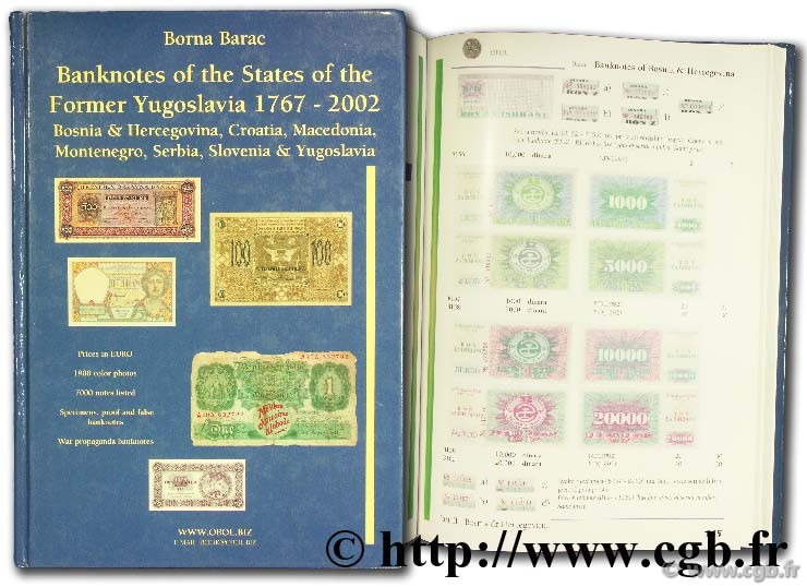 Banknotes of the States of the former Yugoslavia 1767 - 2002  BARAC B.